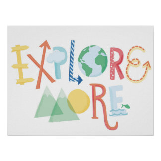 Explore More - Children's Art Poster