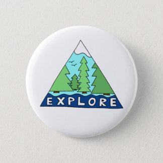 Explore Nature Outdoors Wilderness Mountains Pinback Button