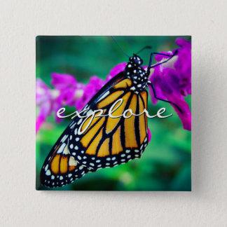 """Explore"" quote orange monarch butterfly photo Pinback Button"