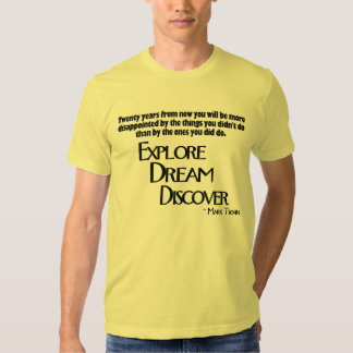 Explore, soñe y descubra la camiseta playera