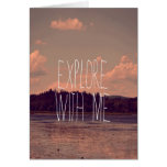Explore with Me Greeting Card