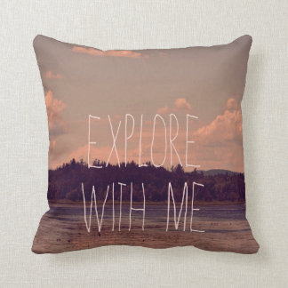 Explore With Me Pillow