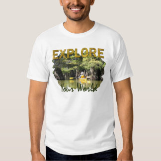 Explore Your World T-Shirt