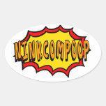 EXPLOSIÓN NinkComPoop Calcomania Ovaladas Personalizadas