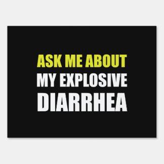 Explosive Diarrhea Lawn Signs
