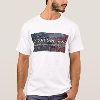 Export Socialism T-Shirt