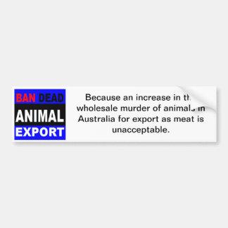 Exportación del animal muerto de la prohibición etiqueta de parachoque