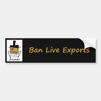 Exportaciones vivas de la prohibición pegatina de parachoque
