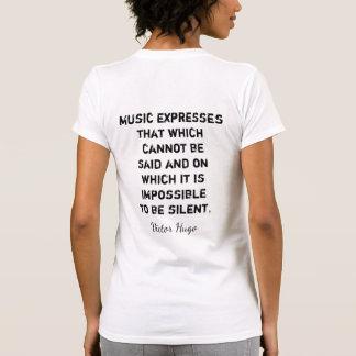 Expresión de la música -- Cita de Victor Hugo - Playera