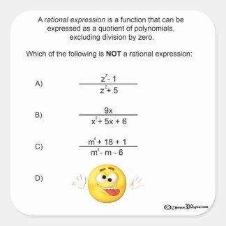 Expresión racional pegatina cuadrada