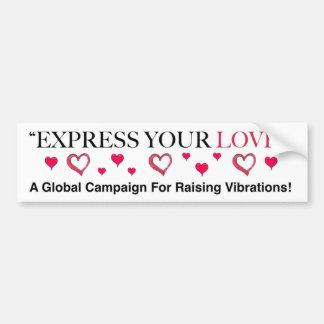 Express Your Love! Bumper Sticker