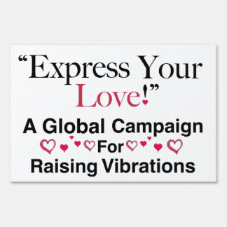 Express Your Love! Lawn Sign