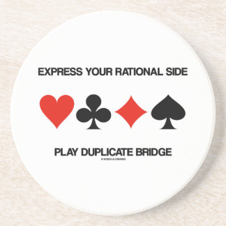 Express Your Rational Side Play Duplicate Bridge Coaster