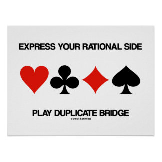 Express Your Rational Side Play Duplicate Bridge Poster
