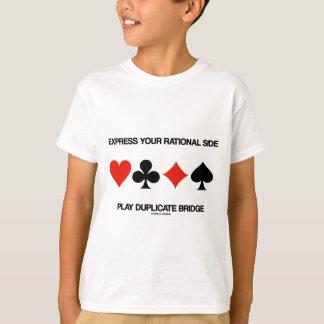 Express Your Rational Side Play Duplicate Bridge T-Shirt