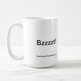 Express Yourself Mugs: Bzzzt! Classic White Coffee Mug