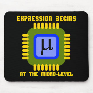 Expression Begins At The Micro-Level Microprocess Mouse Pad