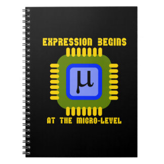 Expression Begins At The Micro Level Microprocess Notebook