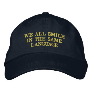 """Expression Cap """"We All Smile in the Same Language"""""""