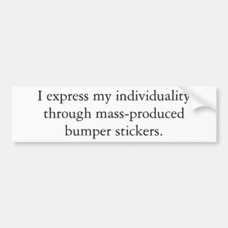Expressions of Individuality Bumper Stickers