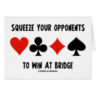 Exprima a sus opositores para ganar en el puente tarjeta de felicitación
