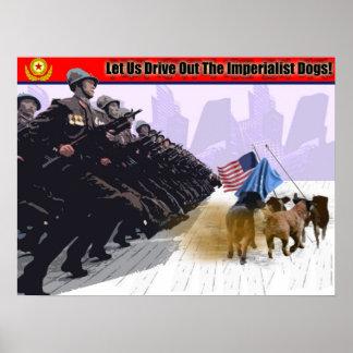¡Expulsemos los perros imperialistas! Posters