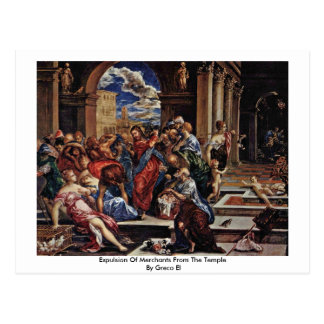 Expulsion Of Merchants From The Temple By Greco El Postcards