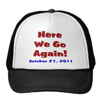 Éxtasis gorra del 21 de octubre
