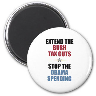Extend The Bush Tax Cuts 2 Inch Round Magnet