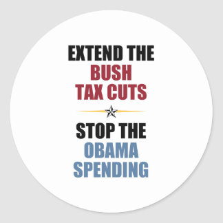 Extend The Bush Tax Cuts Classic Round Sticker
