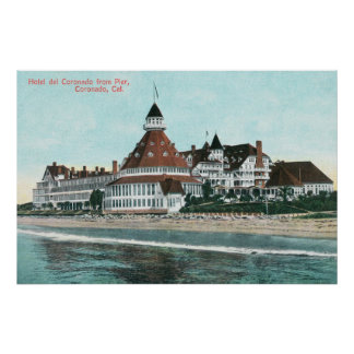 Exterior View of Hotel del Coronado from Pier Poster