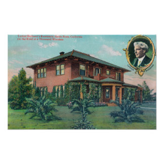Exterior View of Luther Burbank's Residence Poster