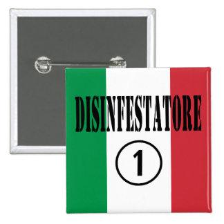 Exterminators italianos: Uno de Disinfestatore Pins