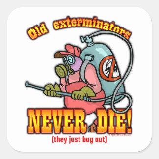 Exterminators Square Sticker