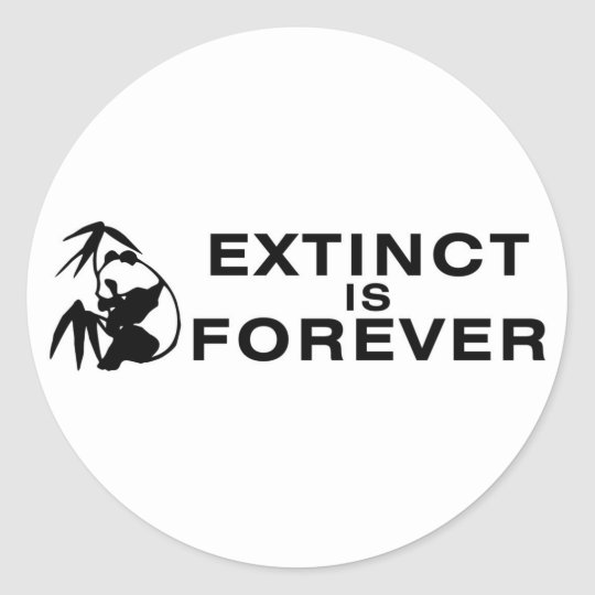 Extinct Is Forever Classic Round Sticker