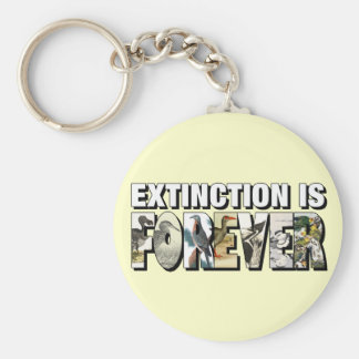 Extinction Is Forever Basic Round Button Keychain
