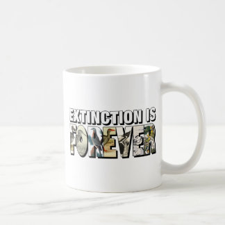 Extinction Is Forever Classic White Coffee Mug