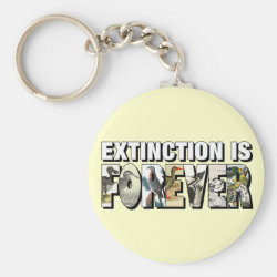 Basic Button Keychain with Extinction Is Forever design