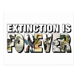 Postcard with Extinction Is Forever design