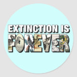 Extinction Is Forever Round Stickers