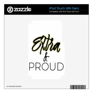 Extra and Proud Decal For iPod Touch 4G