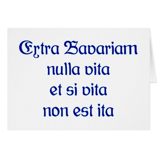 Extra Bavariam nulla vita et si vita non est ita Tarjeta De Felicitación