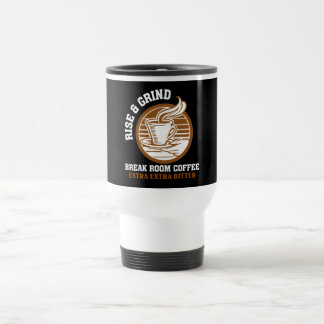 Extra Bitter Coffee for Disgruntled Employees 15 Oz Stainless Steel Travel Mug