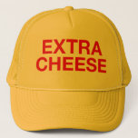 """EXTRA CHEESE fun slogan trucker hat<br><div class=""""desc"""">EXTRA CHEESE fun and ironic slogan on trucker hat,  red,  funny typographic statement,  inspired by tv comedy character frank rossitano. always.</div>"""