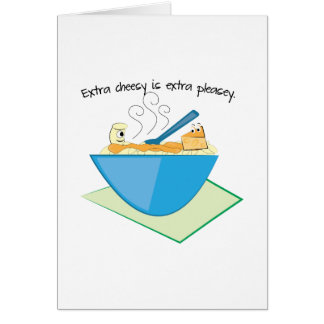 Extra Cheesy Extra Pleasey Card