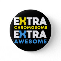 Extra Chromosome Extra Awesome Down Syndrome Button