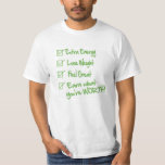 Extra Energy Lose Weight Feel Great EARN T-Shirt