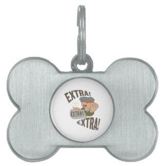 Extra Extra Pet Tag