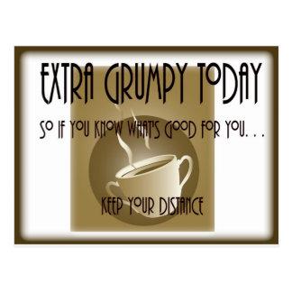 Extra Grumpy  Today-Coffee Postcard
