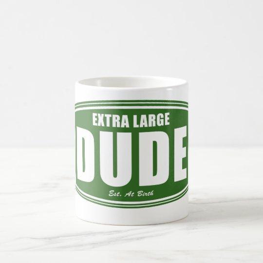 Extra Large Dude Established at Birth Coffee Mug
